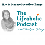 How to Manage Proactive Change
